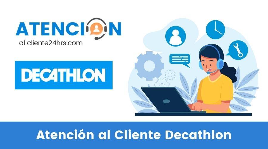 Atención al Cliente Decathlon
