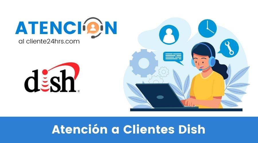 Atención a Clientes Dish